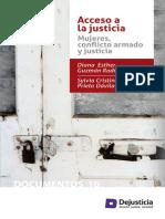 ACCESO a LA JUSTICIA Mujeres y Conflicto Armado DEJUSTICIA U Nal de Colombia