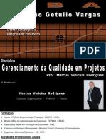 Apresentação Gerenciamento Da Qualidade Em Projetos - Julho 2013