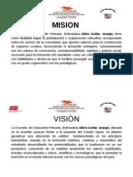 Visiòn y Misiòn E.P.S.B. Alirio Goitia Araujo