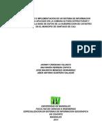 Desarrollo e Implementacion de Un Sistema de Informacion Geografica Aplicado en La Comuna 02 Para Estructurar y Administrar La Base de Datos de La Subdireccion de Catastro en El Municipio de Santiago de Cali