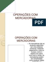 Operações Com Mercadorias.