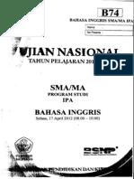 Naskah Soal UN Bahasa Inggris SMA 2012 Paket B74