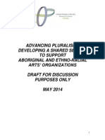 Advancing Pluralism – Developing A Shared Service To Support  Aboriginal And Ethno-Racial Arts' Organizations