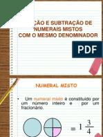AdSubt numerais mistos deominador =