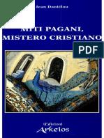 123789932 Jean Danielou Miti Pagani Mistero Cristiano