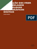 Aplicacao Dos FRBR Na Modelagem de Catalogos Bibliograficos Digitais