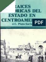 Pinto Soria - Raices Historicas Del Estado en Centroamerica