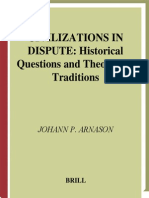 Johann P. Arnason Civilizations in Dispute Historical Questions and Theoretical Traditions International Comparative Social Studies 2004