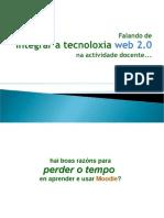 Falando de integrar a Tecnoloxia Web 2 0 na actividade docente