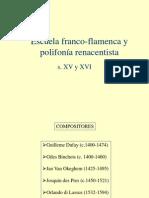 Escuela Franco-flamenca y Polifonía Renacentista