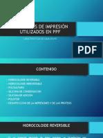 Materiales de Impresión Utilizados en Ppf