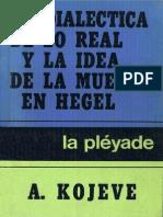 Kojève, Alexandre - La Dialectica de Lo Real y La Idea de La Muerte en Hegel