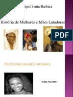Apresentação2 Mulheres Negras 2014.1