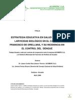 Uso Larvicida Biologico Bactivec en Control de Dengue