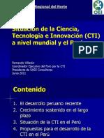 Situacion CTI Mundo y Peru-Fernando Villaran-Foro Macro Norte-1 Junio 2011