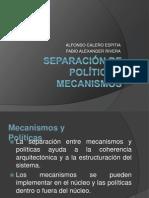 Separación de Política y Mecanismo