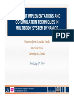 EFFICIENT IMPLEMENTATIONS AND CO-SIMULATION TECHNIQUES IN MULTIBODY SYSTEM DYNAMICS