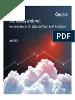 6.-Remedy General Customization Best Practices