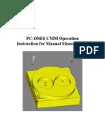 PC-DMIS CMM Operation Instruction for Manual Measurement