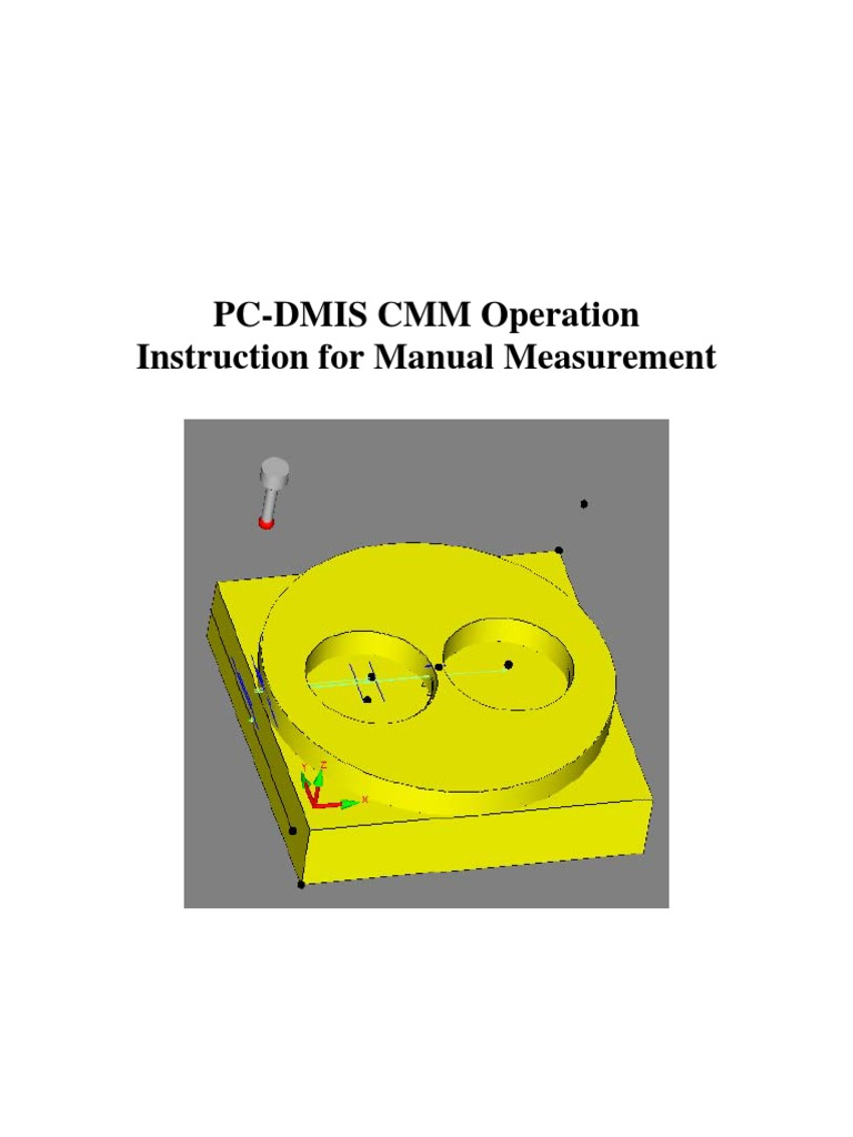PC-DMIS CMM Operation Instruction for Manual Measurement | Cartesian  Coordinate System | Geometry