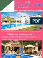 Combien Coûtent Les Villas de Luxe à Ibiza