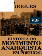 A História Do Movimento Anarquista Em Portugal