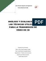 Análisis y Evaluación de Las Ténicas Utilizadas Para La Transmisión de Video en 3d