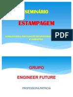 Seminã Rio Estampagem