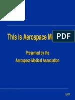 This is Aerospace Medicine