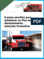 8 Pasos Sencillos Para Establecer Un Plan de Mantenimiento Vehicular Preventivo