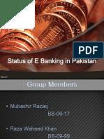 Status of Electronic Banking in Pakistan