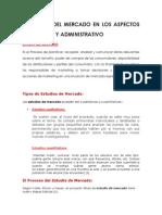 El Estudio Del Mercado en Los Aspectos Financiero y Administrativo