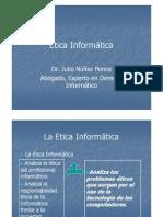 Ética Informática - Dr. Julio Núñez