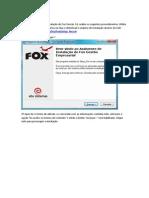 Instalação Do FOX