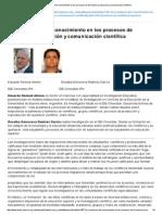 La Circulación Del Conocimiento en Los Procesos de Formación, Producción y Comunicación Científica