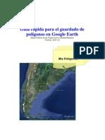 Guia Rapida Para El Guardado de Poligonos en Google Earth