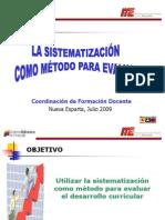 La Sistematización como Método Para Evaluar (2009)