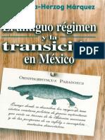 7.El antiguo régimen y la transición en México. Silva-Herzog