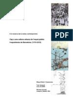 [TESE] A la recerca de les civitas contemporània. Cap a una cultura urbana de l'espai públic - L'experiència de Barcelona (1979-2003).pdf
