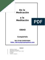 Osho - De La Medicacion a La Meditacion