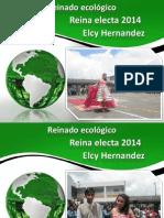 Reina Ecológia Electa