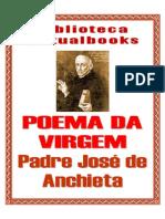Poema Da Virgem - Pe. José de Anchieta