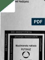 Muhamed Hadzijahic, Od Tradicije Do Identiteta, Zagreb, 1990.