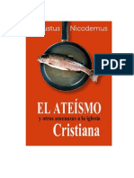 (Augustus Nicodemus) El Ateísmo y Otras Amenazas a La Iglesia Cristiana