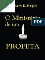 Kenneth E. Hagin - O Ministerio de Um Profeta
