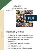 Tribus Urbanas Presentacion