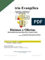 Dizimos e Ofertas - Idolatria Evangelica