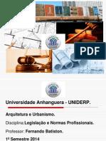 Aula 1 Legislação e Normas Profissionais Quase Final (1)