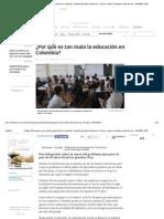 Análisis Del Porqué Es Tan Mala La Educación en Colombia_ELTIEMPO