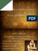 Historia de La Biotecnologia de Las Fermentaciones